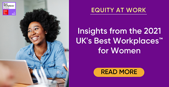 equity-at-work-2021-uk-best-workplaces-for-women-insights