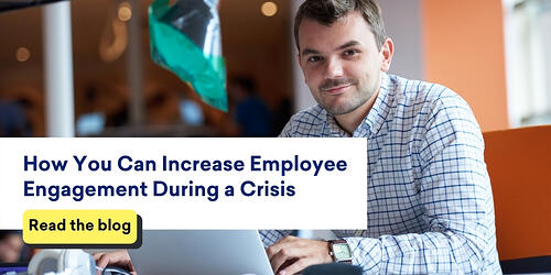 increase-employee-engagement-during-crisis-read-blog-button