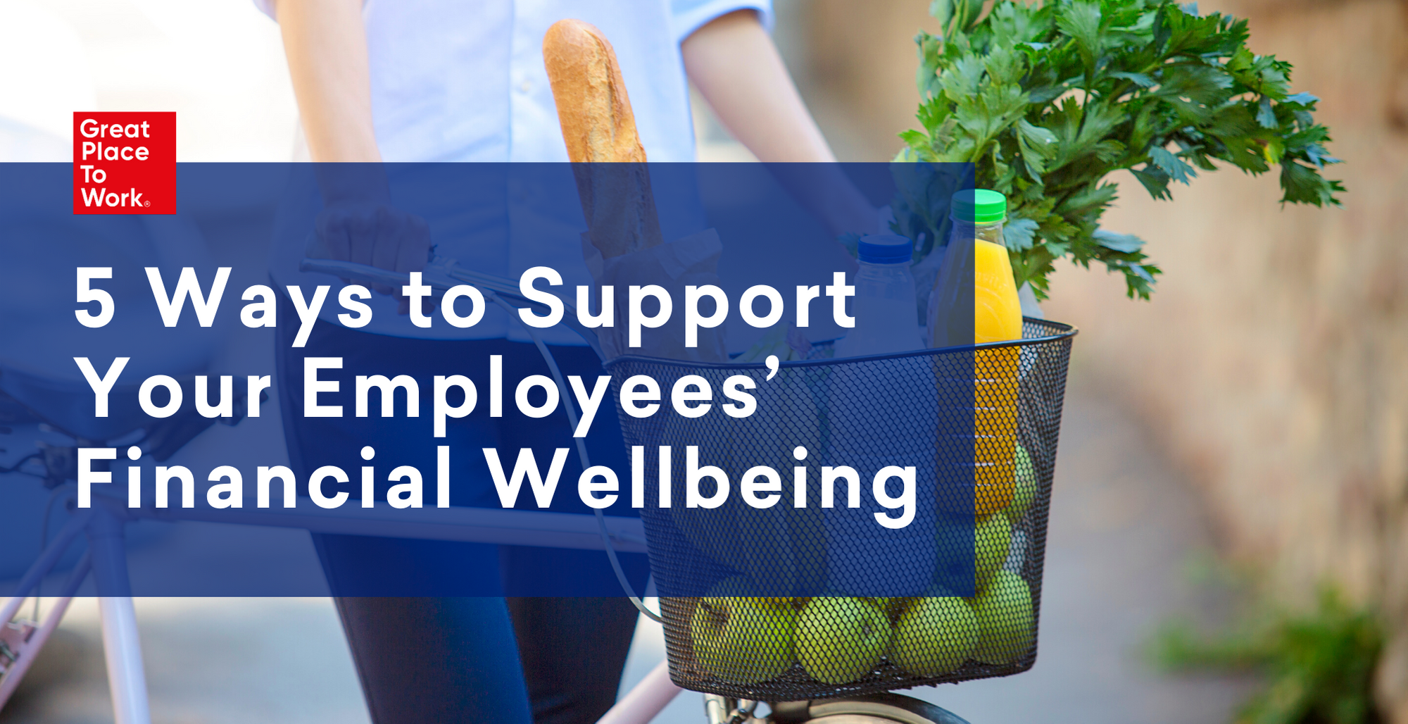 5 Ways to Support Your Employees' Financial Wellbeing